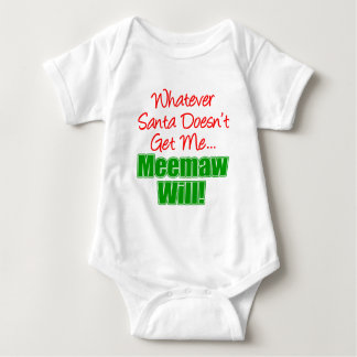 Meemaw Better Than Santa Baby Bodysuit