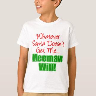 Meemaw Better Than Santa T-Shirt