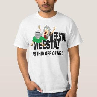 MEESTA MEESTA! T-Shirt