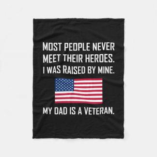 Meet Heroes My Dad A Veteran Fleece Blanket