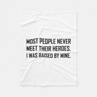 Meet Heroes Raised By Mine Fleece Blanket