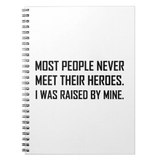 Meet Heroes Raised By Mine Spiral Notebook