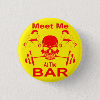 Meet Me At The Bar Gym Weight Lifting 3 Cm Round Badge
