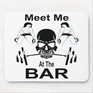 Meet Me At The Bar Gym Weight Lifting Mouse Pad