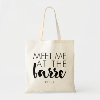 Meet Me at the Barre | Personalized Ballet Budget Tote Bag