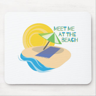 Meet Me At The Beach Mouse Pad