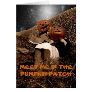 MEET ME IN PUMPKIN PATCH FOR ROLL IN HAY BY STARS CARD