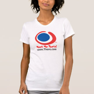Meet Me There! T-Shirt
