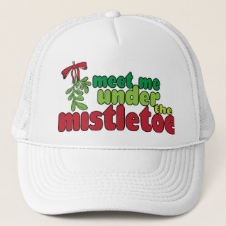 MEET ME UNDER THE MISTLETOE Cap