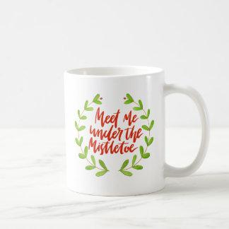 Meet me under the mistletoe - Christmas Wreath Coffee Mug
