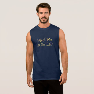 Meet on Lido Cruising Sleeveless Shirt