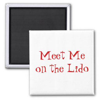 Meet on Lido Red on White Magnet