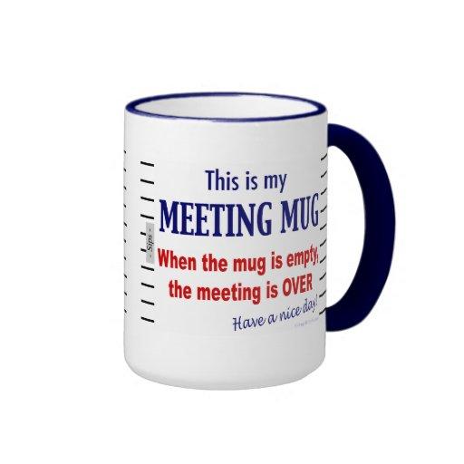 Meeting Mug Funny Office Humor Coffee Mug