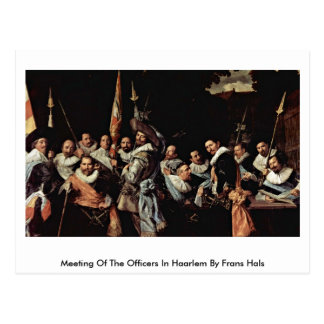 Meeting Of The Officers In Haarlem By Frans Hals Postcard