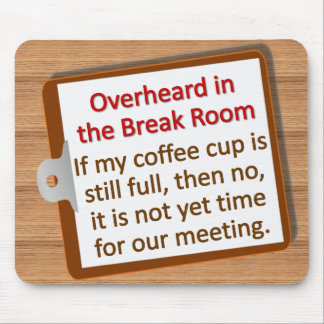 Meeting Time Mousepad