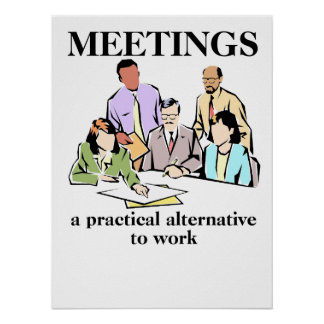 Meetings Office Humour Workplace Funny Print