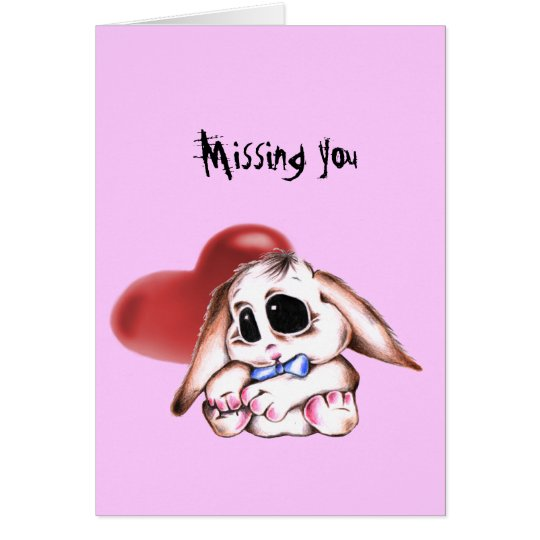 Megg: A cute bunny - boy, missing you Card