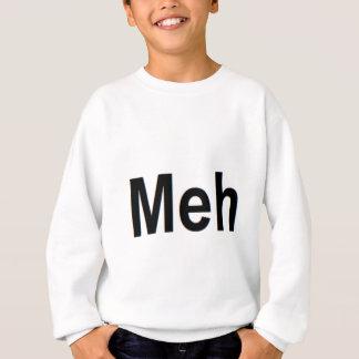 Meh Apparel Sweatshirt