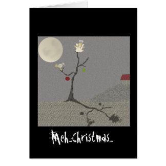 Meh ..Christmas..scene Card