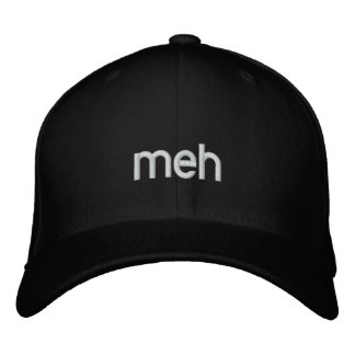 meh embroidered hat