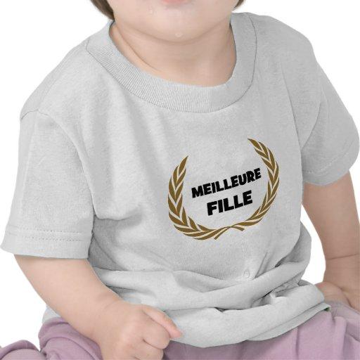 Meilleure Fille ! Shirt