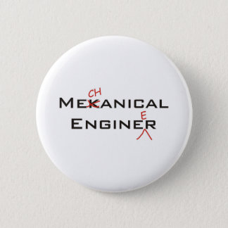 Mekanical Enginer 6 Cm Round Badge