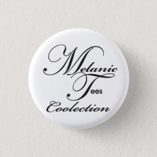 Melanic Tees Coolection Button
