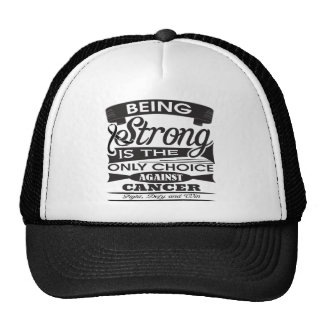 Melanoma Strong is The Only Choice Trucker Hats