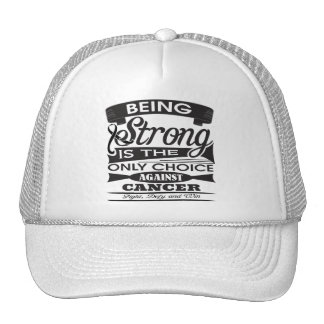 Melanoma Strong is The Only Choice Hat
