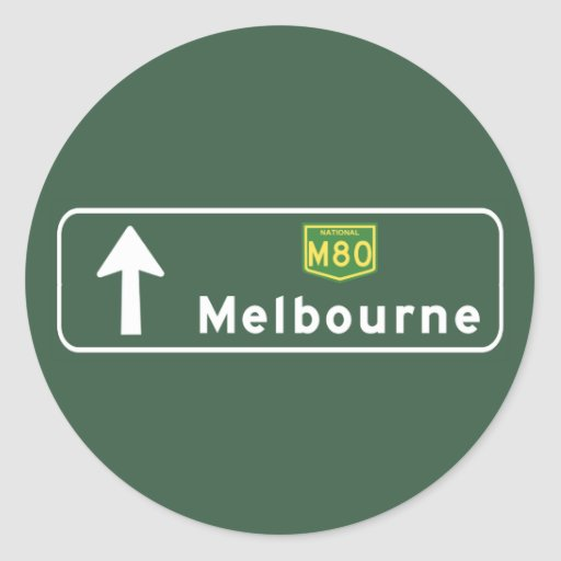 Melbourne, Australia Road Sign Round Stickers