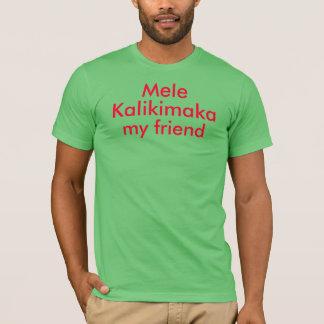 Mele Kalikimaka my friend Shirt