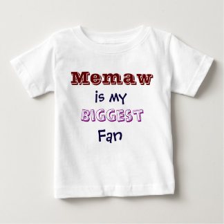 Memaw is my biggest fan Infant Toddler T-Shirt