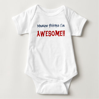 Memaw Thinks I'm Awesome! Baby Infant Bodysuit
