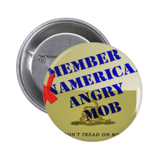 MEMBER American Angry Mob 6 Cm Round Badge