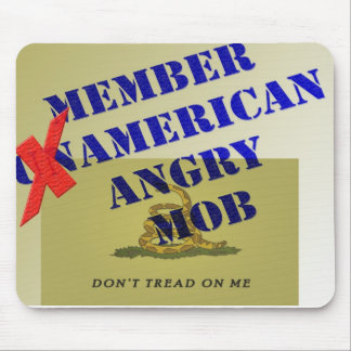 MEMBER American Angry Mob Mouse Pad
