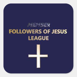 Member: Followers of Jesus League I Stickers Square Sticker