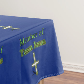 Member of Team Jesus Tablecloth