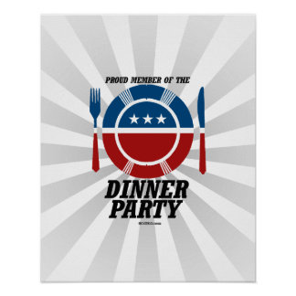 Member of the Dinner Party Poster