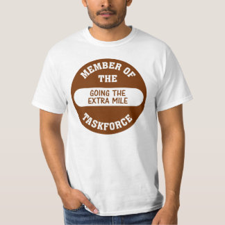 Member of the Going the Extra Mile Task Force T-Shirt