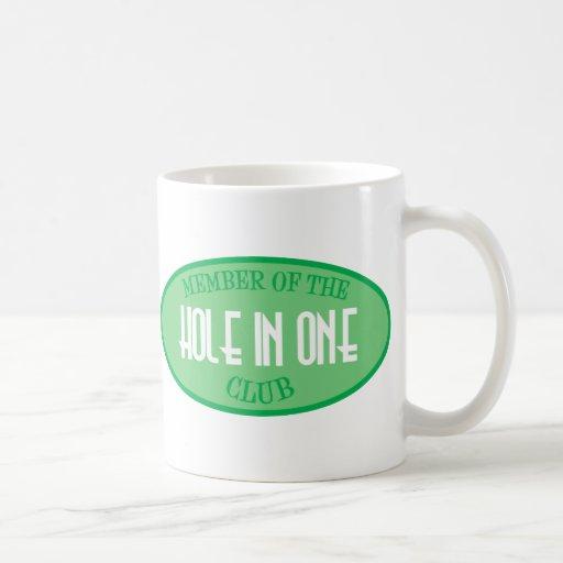 Member Of The Hole In One Club Coffee Mug