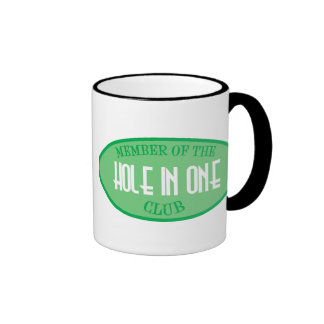 Member Of The Hole In One Club Coffee Mugs