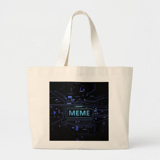 Meme concept. large tote bag