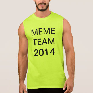 meme team 2014 sleeveless shirt