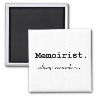 Memoirist, always remember - Magnet