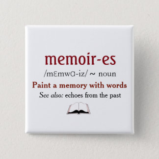 Memoirs, Memories - echoes from the past 15 Cm Square Badge