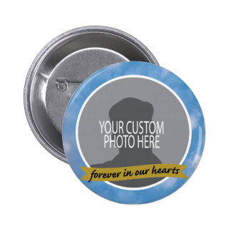 Memorial Forever with sky border custom photo 6 Cm Round Badge