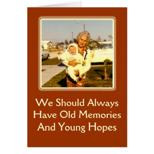 Memories and Hopes Birthday Greeting Card