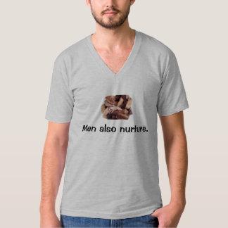 Men also nurture. T-Shirt