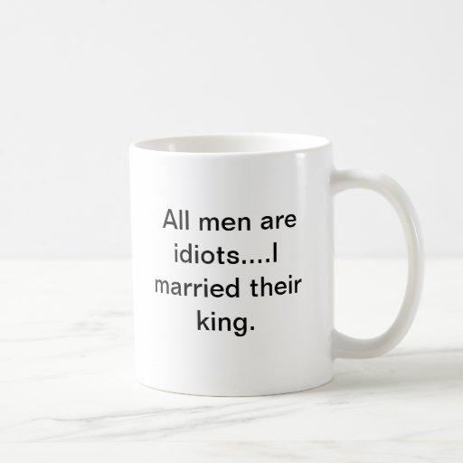 Men are idiots mug