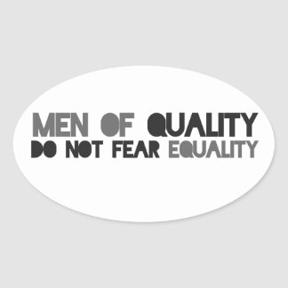 Men of quality support equality oval sticker